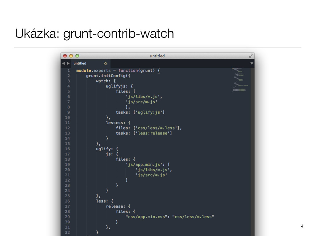 Ukázka: grunt-contrib-watch 4