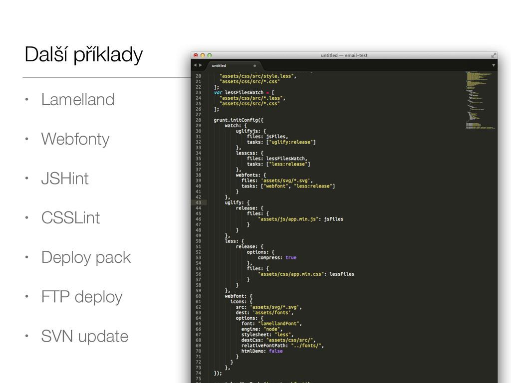 Další příklady • Lamelland • Webfonty • JSHint ...