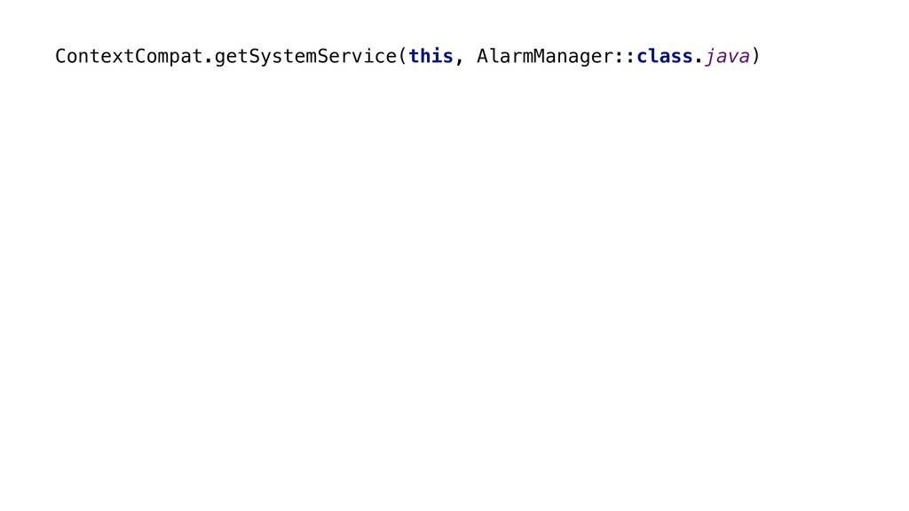ContextCompat.getSystemService(this, AlarmManag...