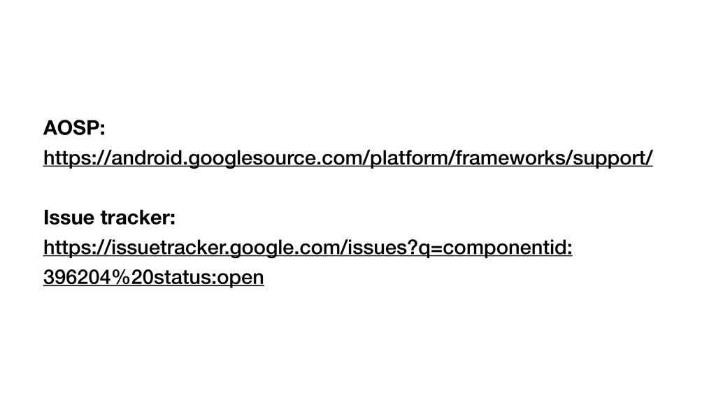 AOSP: https://android.googlesource.com/platform...