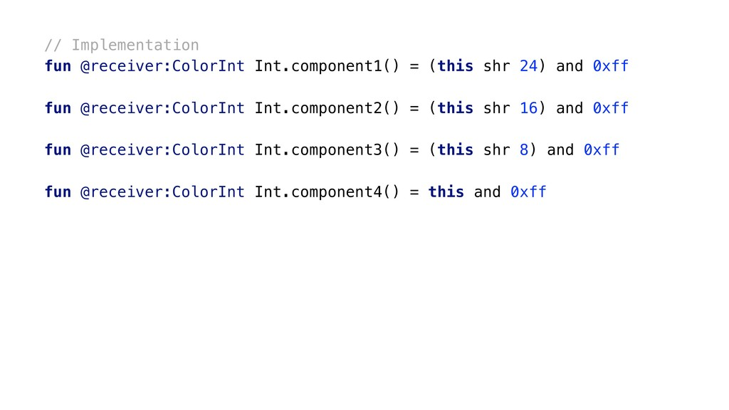 // Implementation fun @receiver:ColorInt Int.co...