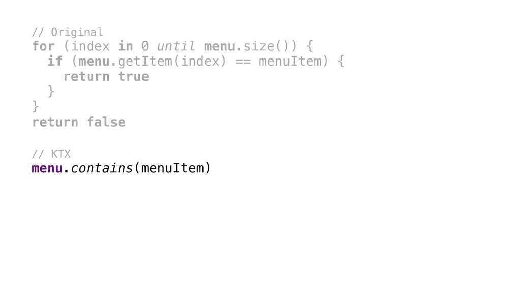 // Original for (index in 0 until menu.size()) ...