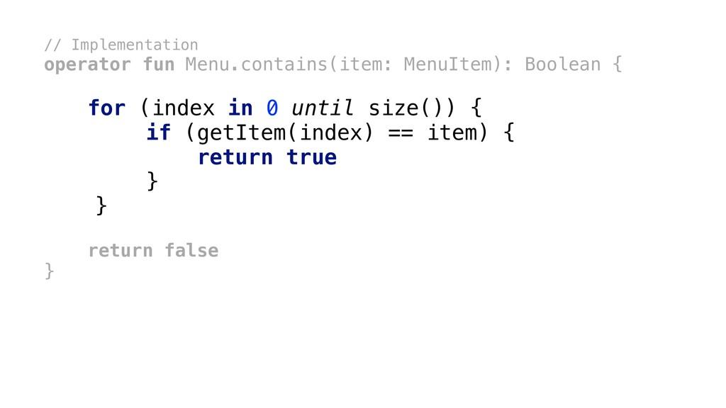 // Implementation operator fun Menu.contains(it...