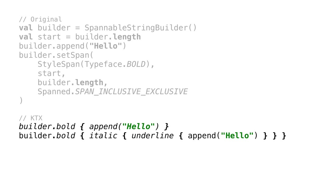 // Original val builder = SpannableStringBuilde...