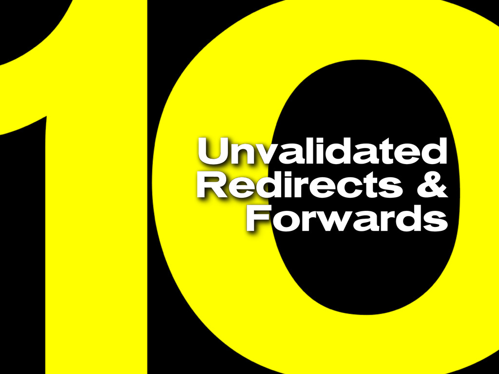 Unvalidated Redirects & Forwards
