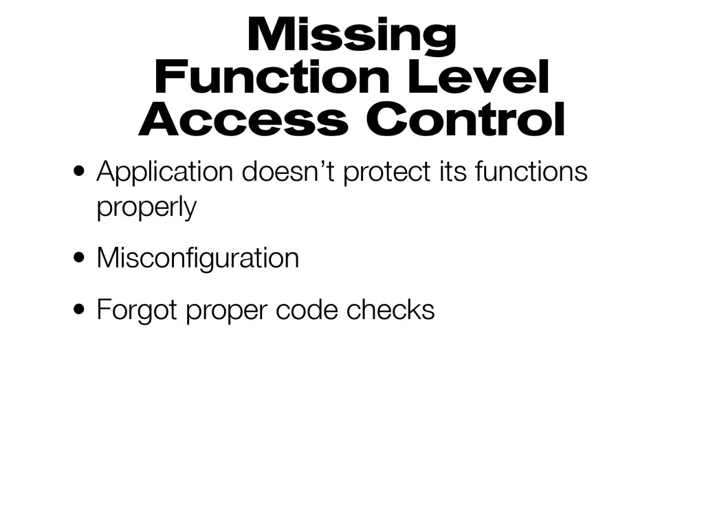 Missing Function Level Access Control • Applica...