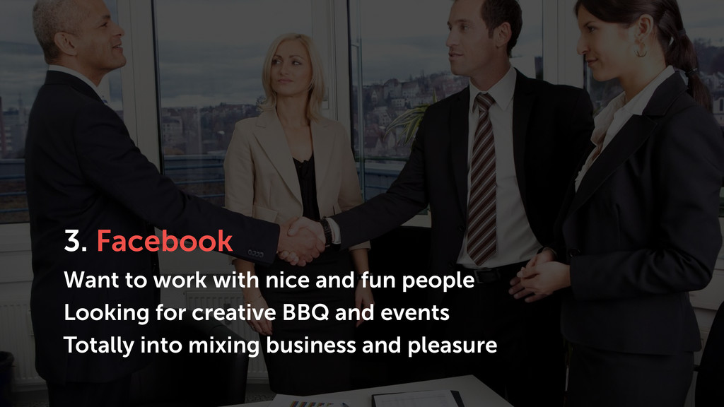 3. Facebook Want to work with nice and fun peop...