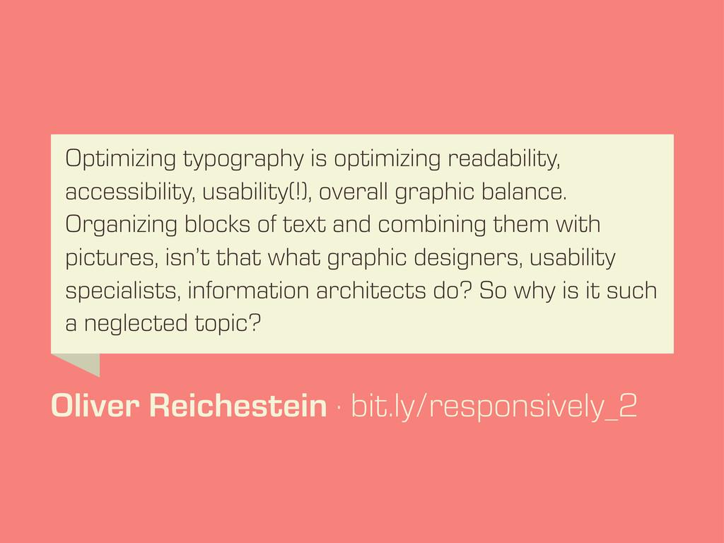 Optimizing typography is optimizing readability...