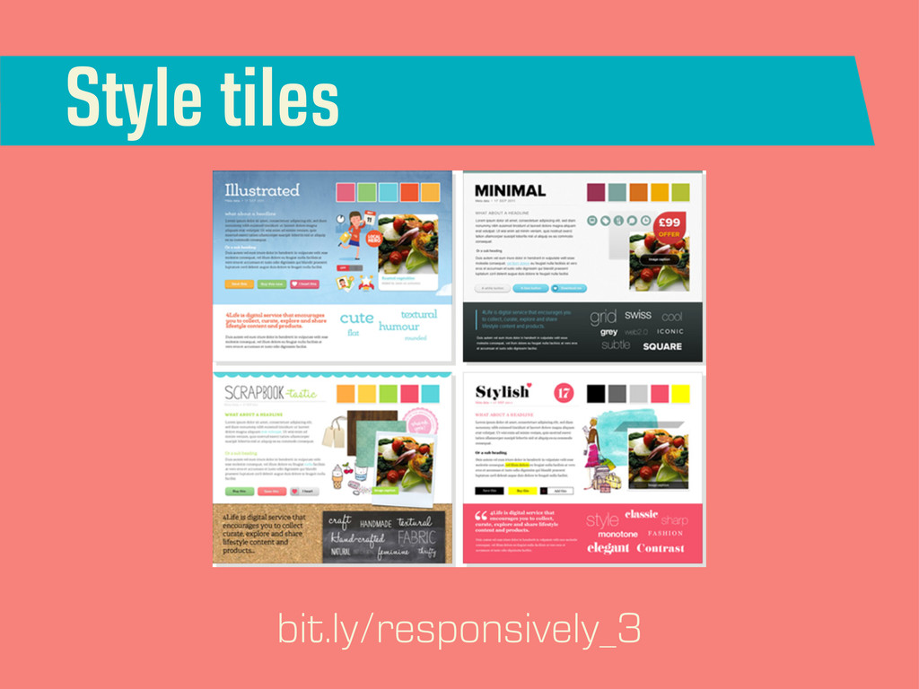Style tiles bit.ly/responsively_3