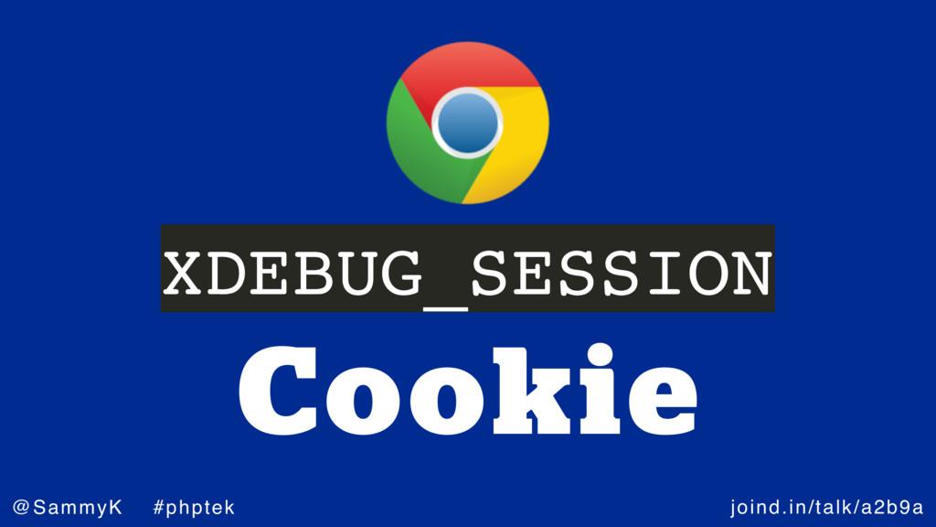 joind.in/talk/a2b9a @SammyK #phptek Cookie XDEB...