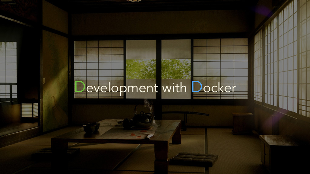 Development with Docker