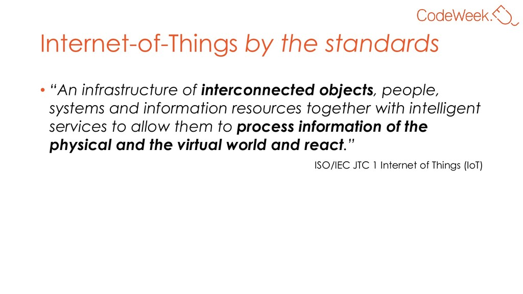 "Internet-of-Things by the standards • ""An infra..."