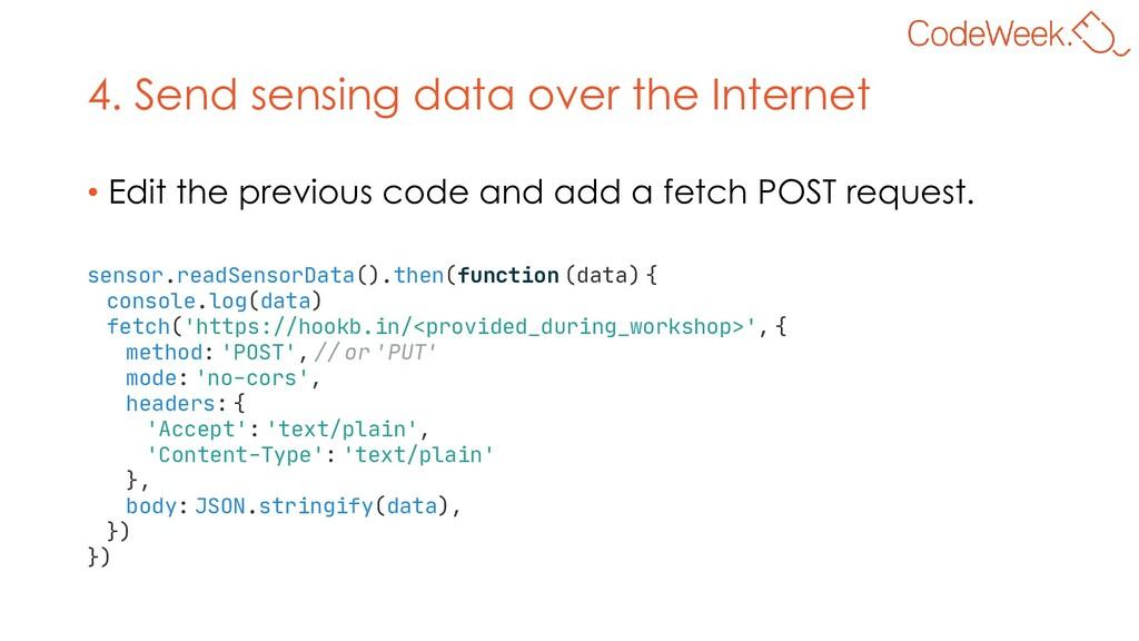 4. Send sensing data over the Internet • Edit t...