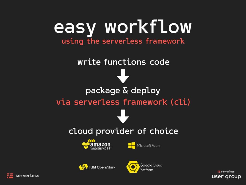 easy workflow using the serverless framework wr...