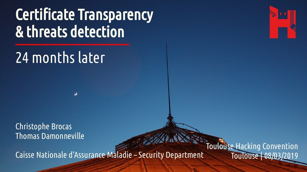 Certificate Transparency & threats detection 24...