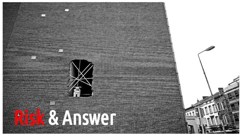 Risk & Answer
