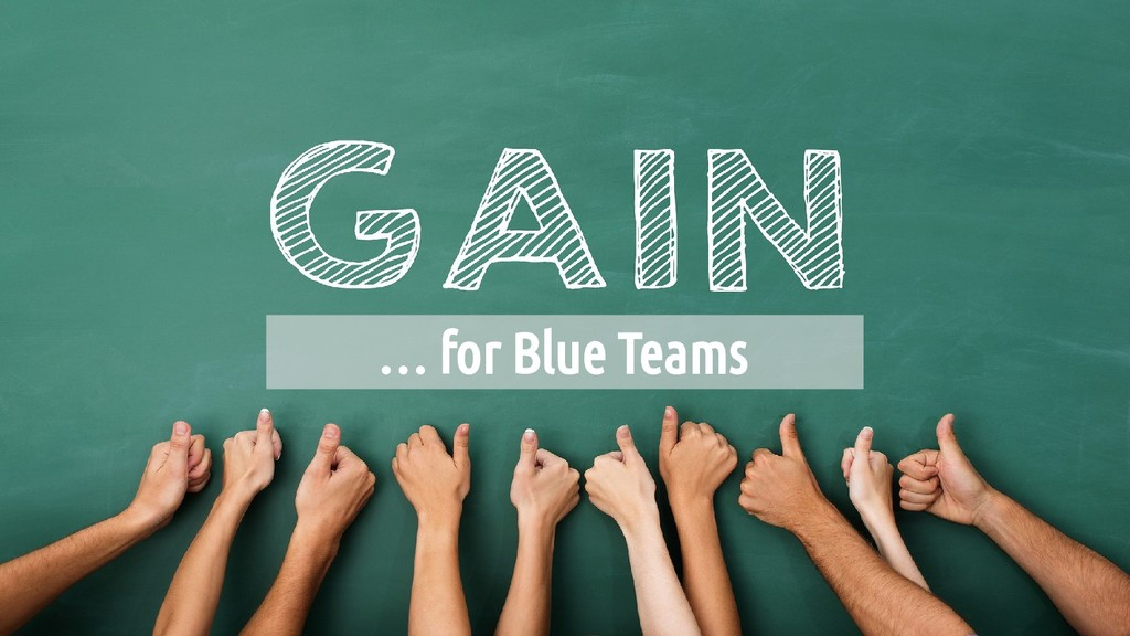 … for Blue Teams