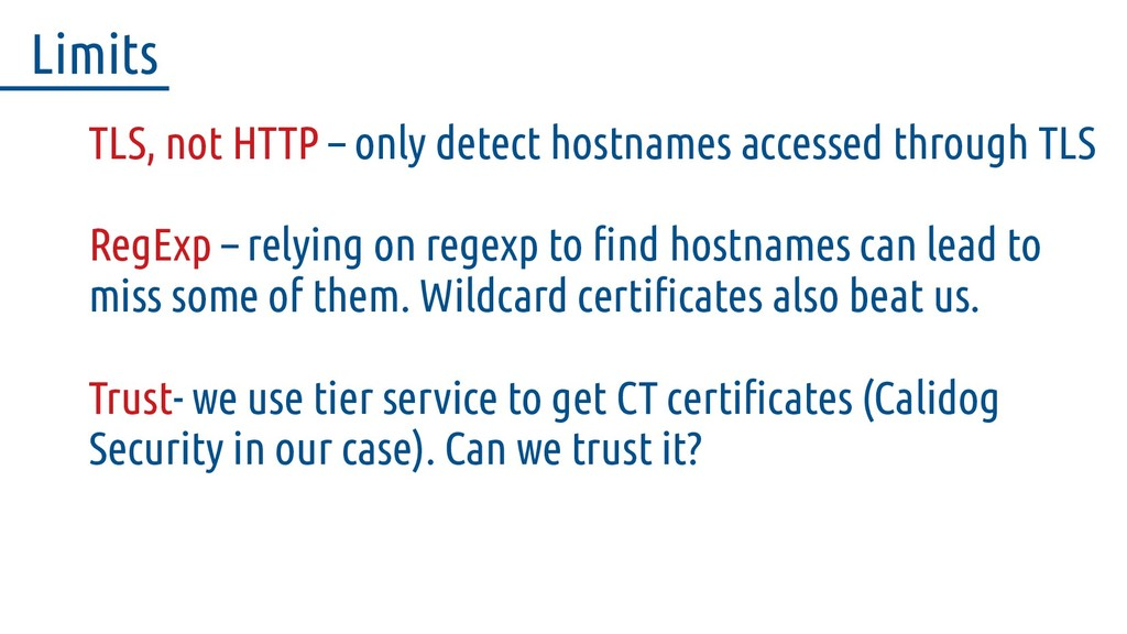 TLS, not HTTP – only detect hostnames accessed ...