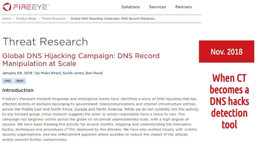Nov. 2018 When CT becomes a DNS hacks detection...
