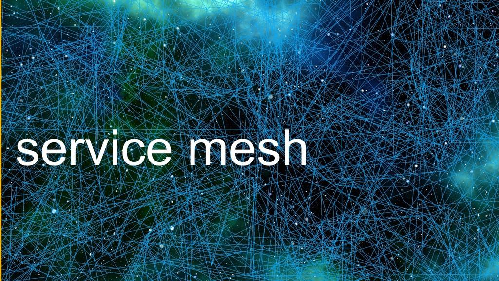 service mesh service mesh