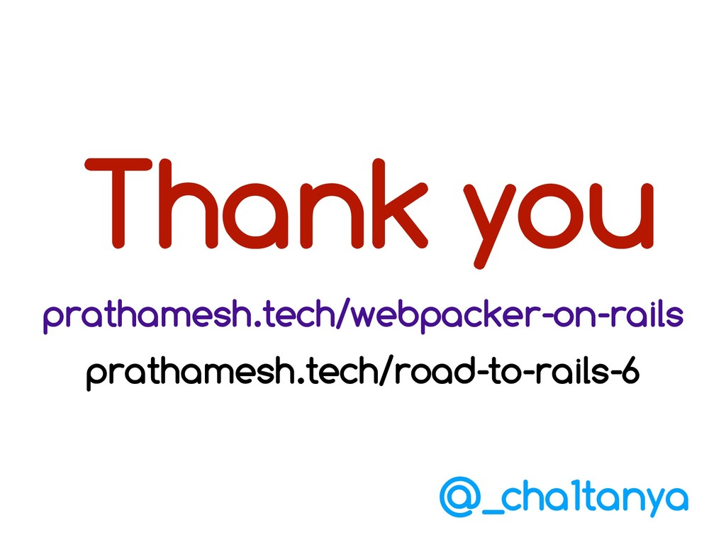 Thank you prathamesh.tech/webpacker-on-rails pr...