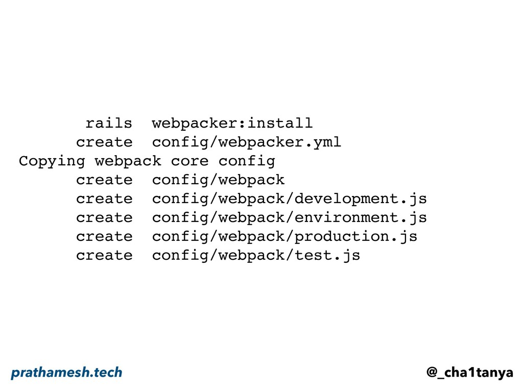 rails webpacker:install create config/webpacker...