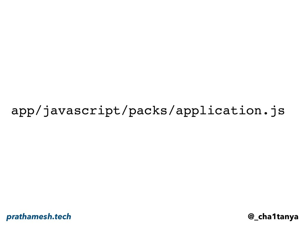 app/javascript/packs/application.js @_cha1tanya...