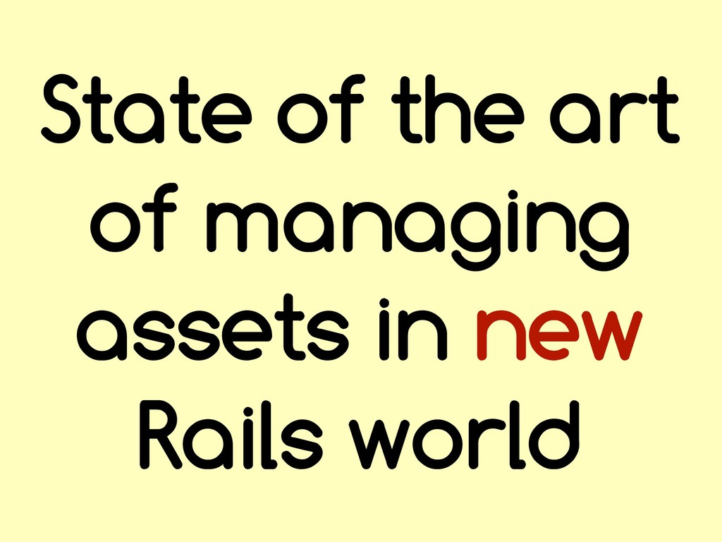 State of the art of managing assets in new Rail...