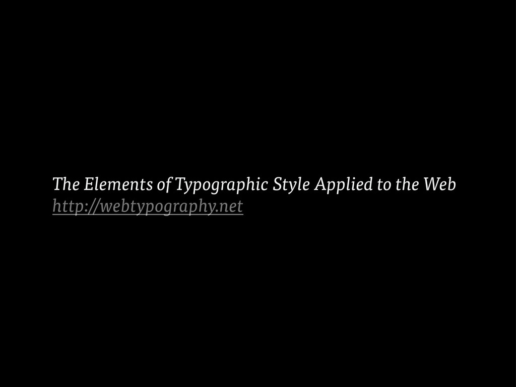 The Elements of Typographic Style Applied to th...