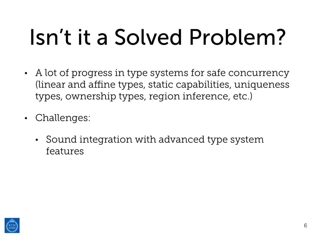 Isn't it a Solved Problem? • A lot of progress ...