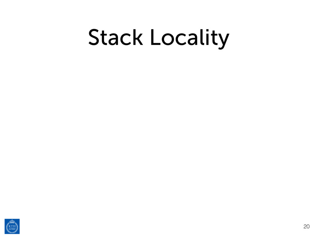 Stack Locality 20