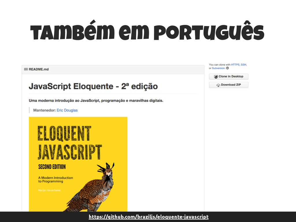 https://github.com/braziljs/eloquente-javascrip...