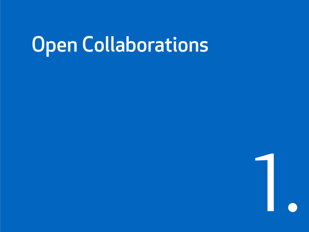 1. Open Collaborations