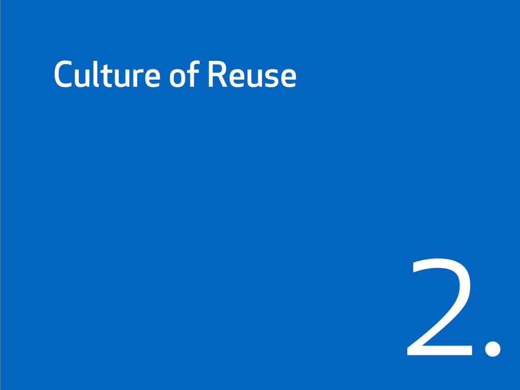 Culture of Reuse 2.