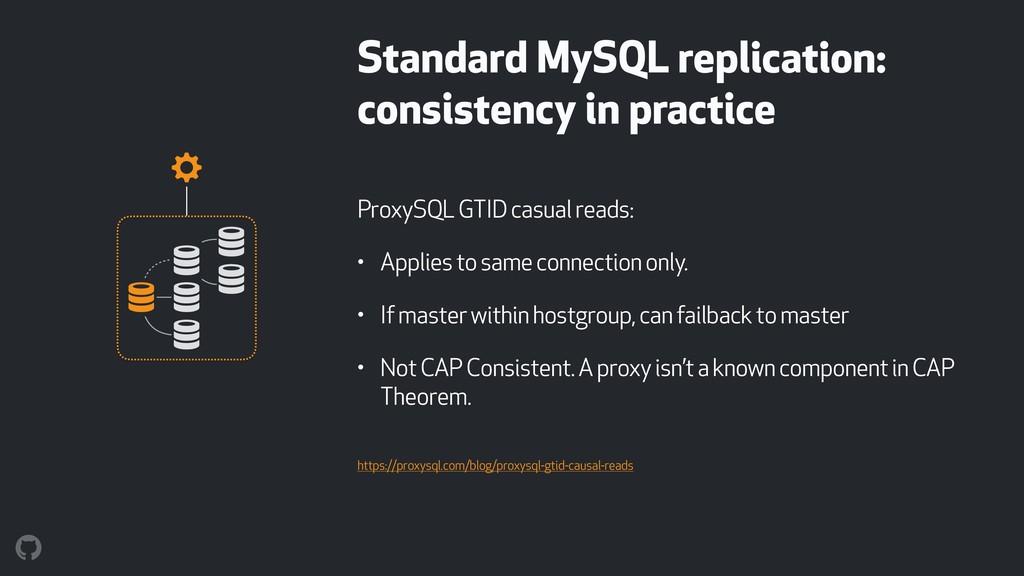 Standard MySQL replication: consistency in pra...