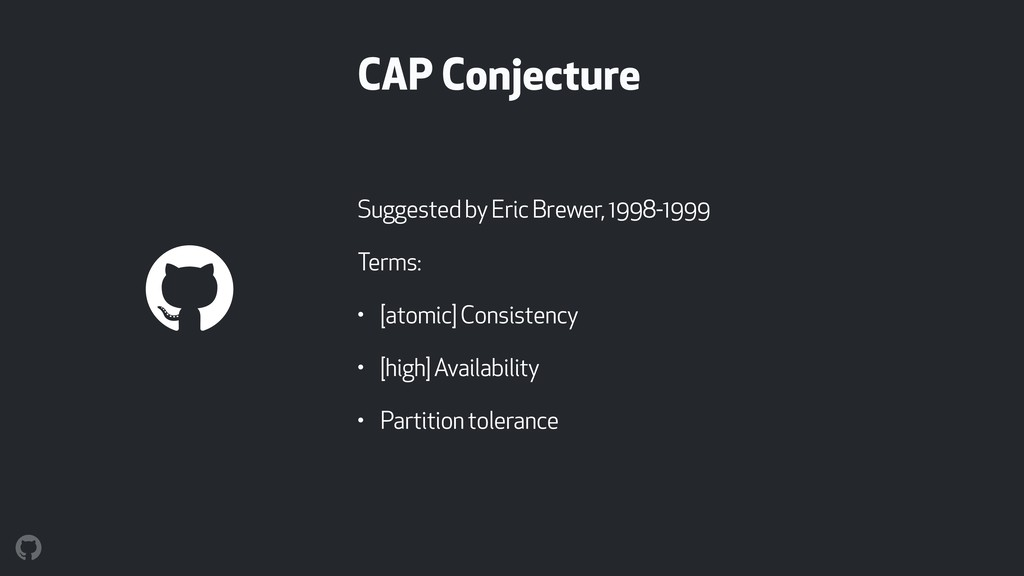 CAP Conjecture Suggested by Eric Brewer, 1998-1...