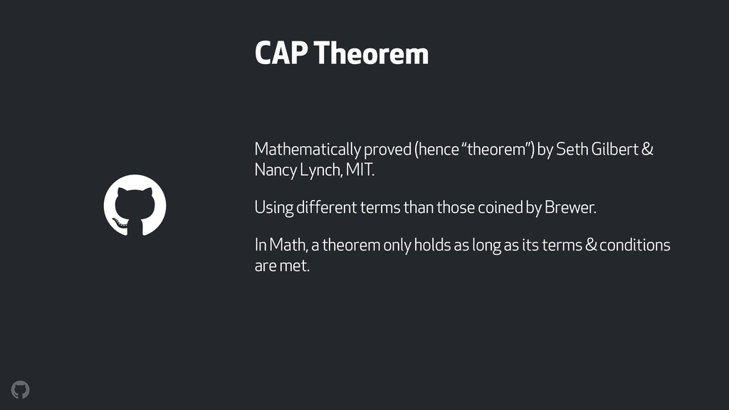 "CAP Theorem Mathematically proved (hence ""theor..."