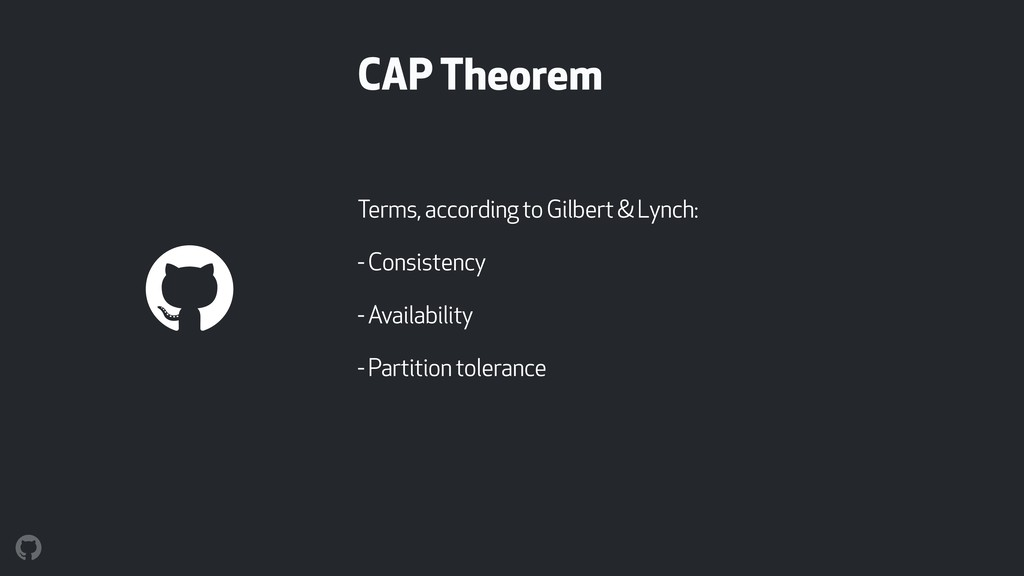 CAP Theorem Terms, according to Gilbert & Lynch...