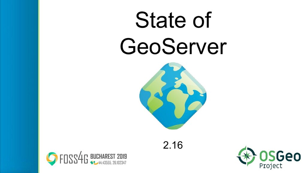State of GeoServer 2.16