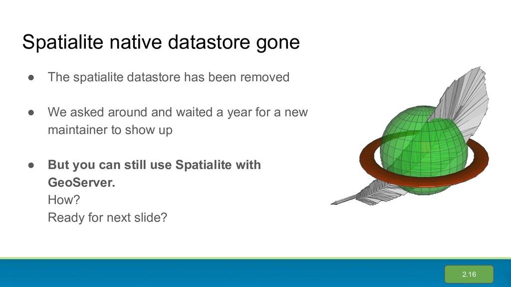 Spatialite native datastore gone ● The spatiali...