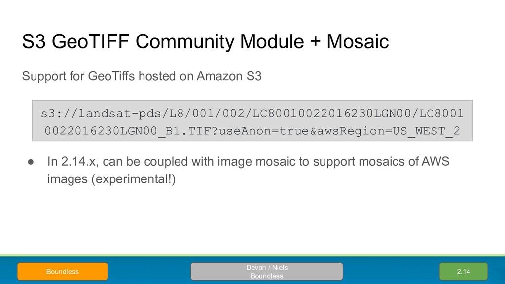 S3 GeoTIFF Community Module + Mosaic Support fo...