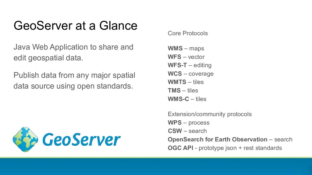 GeoServer at a Glance Java Web Application to s...