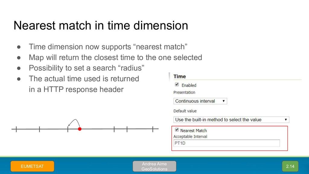 Nearest match in time dimension ● Time dimensio...