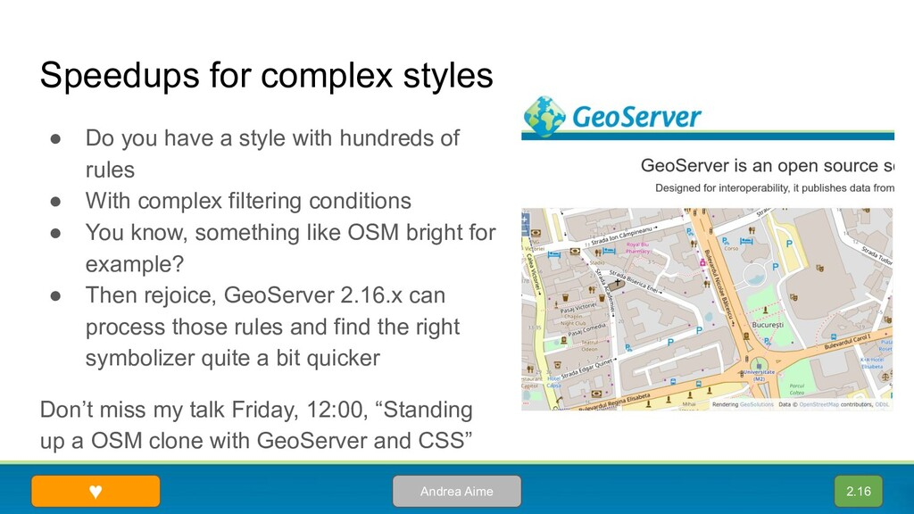 Speedups for complex styles 2.16 Andrea Aime ● ...