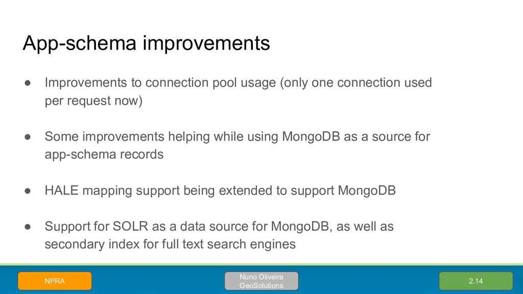 App-schema improvements ● Improvements to conne...