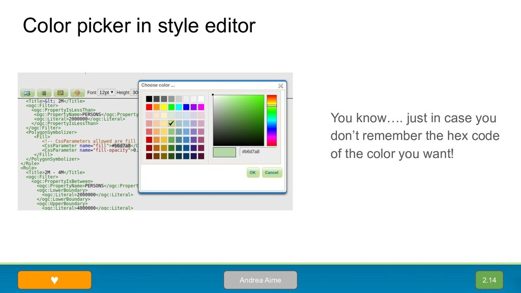 Color picker in style editor Andrea Aime You kn...