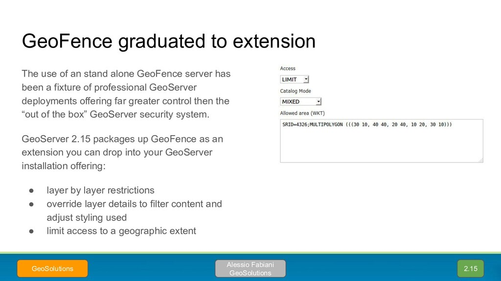 GeoFence graduated to extension The use of an s...