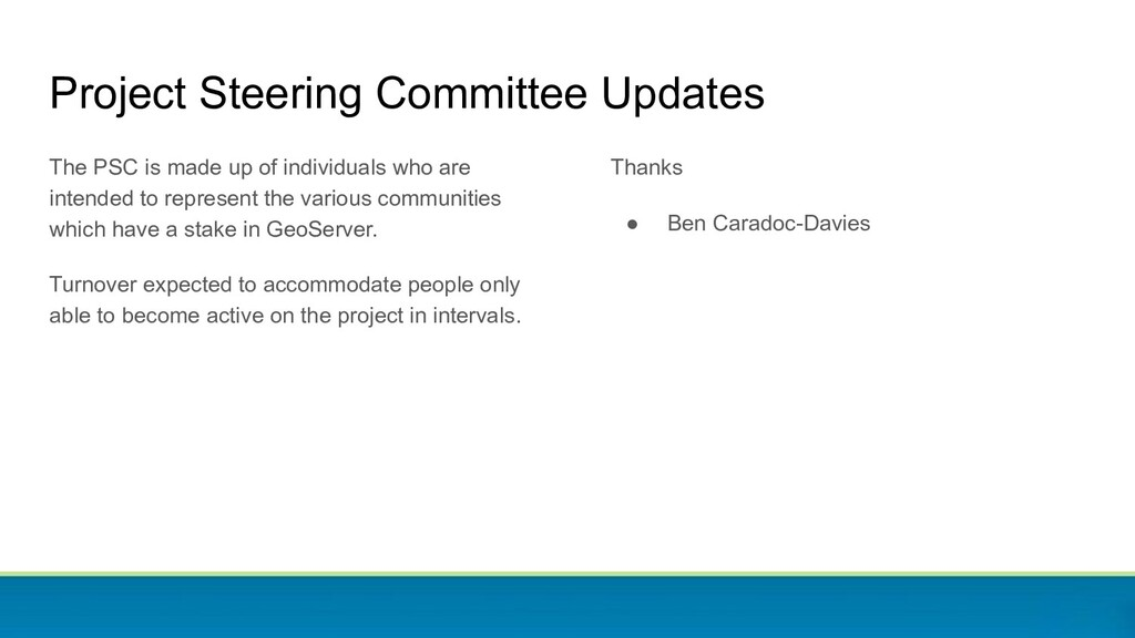 Project Steering Committee Updates The PSC is m...