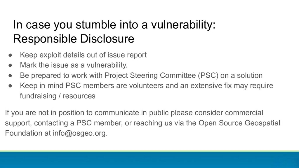 ● Keep exploit details out of issue report ● Ma...