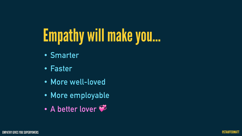 EMPATHY GIVES YOU SUPERPOWERS @STAUFFERMATT • S...